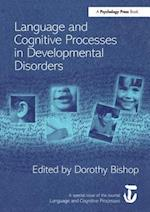 Language and Cognitive Processes in Developmental Disorders