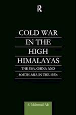 Cold War in the High Himalayas