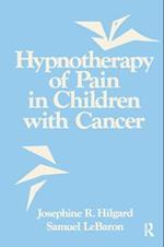 Hypnotherapy of Pain in Children with Cancer