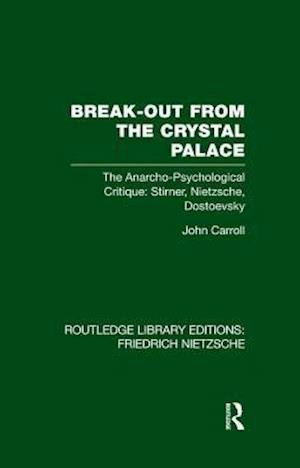 Break-Out from the Crystal Palace