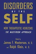 Disorders of the Self : New Therapeutic Horizons: The Masterson Approach