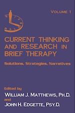 Current Thinking and Research in Brief Therapy