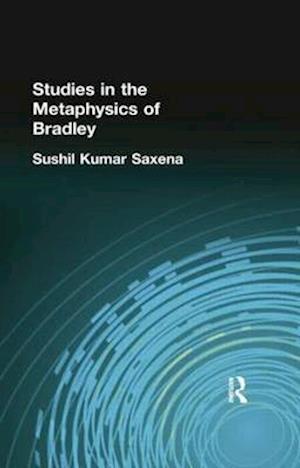 Studies in the Metaphysics of Bradley