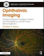 Ophthalmic Imaging (Applications in Scientific Photography)