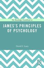 The Routledge Guidebook to James's Principles of Psychology (Routledge Guides to the Great Books)