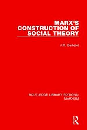 Bog, paperback Marx's Construction of Social Theory af J. M. Barbalet