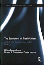 The Economics of Trade Unions (Routledge Studies in Labour Economics)