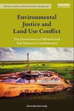 Environmental Justice and Land Use Conflict (Earthscan Studies in Natural Resource Management)