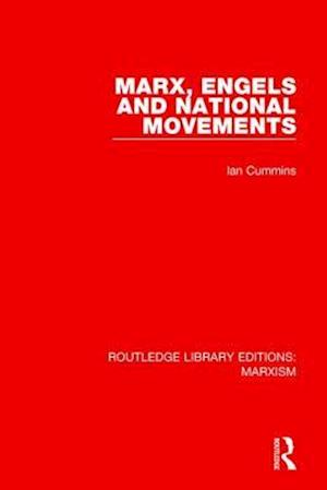 Bog, paperback Marx, Engels and National Movements af Ian Cummins