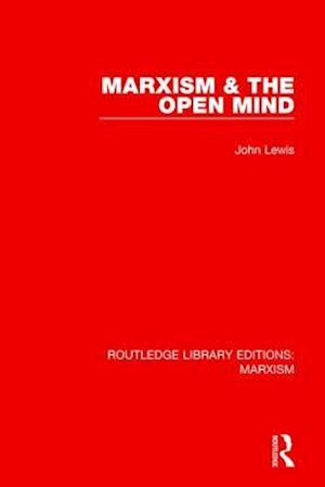 Marxism & the Open Mind