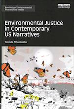 Environmental Justice in Contemporary U.S. Narratives (Routledge Environmental Humanities)