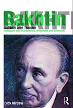 Bakhtin and Theatre