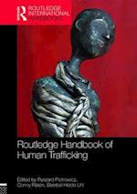 Routledge Handbook of Human Trafficking (Routledge International Handbooks)