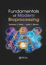 Fundamentals of Modern Bioprocessing