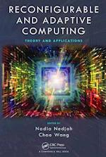 Reconfigurable and Adaptive Computing