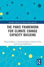 The Paris Framework for Climate Change Capacity Building (Routledge Advances in Climate Change Research)