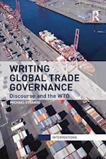 Writing Global Trade Governance