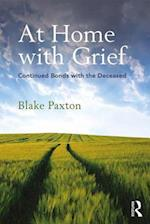 At Home with Grief (Writing Lives - Ethnographic Narratives)