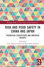 Risk and Food Safety in China and Japan (Routledge Studies in Food Society and the Environment)