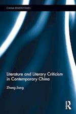 Literature and Literary Criticism in Contemporary China (China Perspectives)
