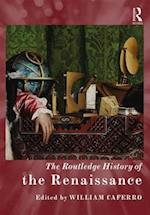 The Routledge History of the Renaissance (The Routledge Histories)