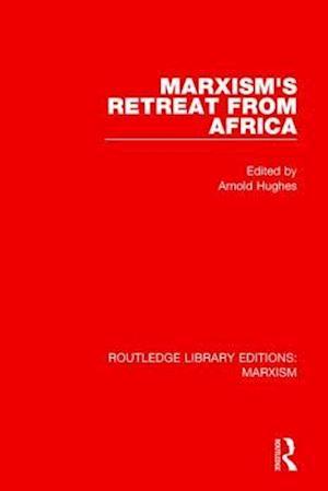 Bog, paperback Marxism's Retreat from Africa af Arnold Hughes