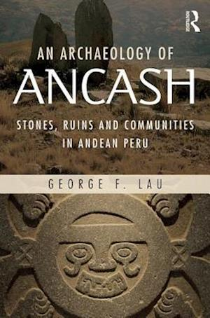 An Archaeology of Ancash