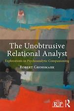 The Unobtrusive Relational Analyst (Relational Perspectives Book Series)