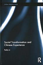 Social Transformation and Chinese Experience (China Perspectives)