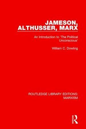 Bog, paperback Jameson, Althusser, Marx af William C. Dowling