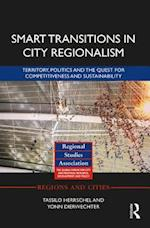 Smart Transitions in City Regionalism (Regions and Cities)