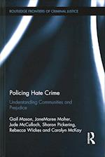 Policing Hate Crime (Routledge Frontiers of Criminal Justice)
