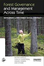 Forest Governance and Management Across Time (Earthscan Forest Library)