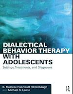 Dialectical Behavior Therapy with Adolescents