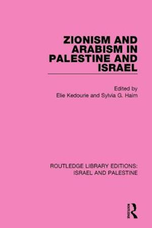Bog, paperback Zionism and Arabism in Palestine and Israel af Elie Kedourie