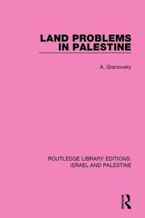 Bog, paperback Land Problems in Palestine af Abraham Granovsky