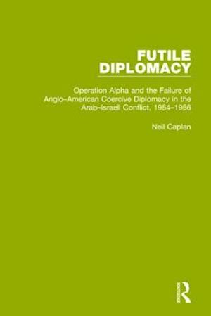 Bog, paperback Futile Diplomacy af Neil Caplan