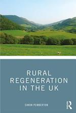 Rural Regeneration in the UK