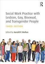 Social Work Practice with Lesbian, Gay, Bisexual, and Transgender People