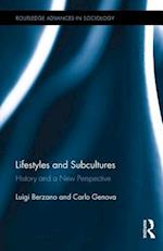 Lifestyles and Subcultures (Routledge Advances in Sociology)