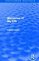 Memories of My Life af Francis Galton