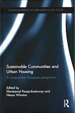 Sustainable Communities and Urban Housing (Routledge Studies in International Real Estate)