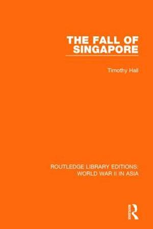 Bog, paperback The Fall of Singapore 1942 af Timothy Hall