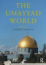 The Umayyad World (Routledge Worlds)
