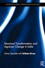 Structural Transformation and Agrarian Change in India (Routledge Studies in Development Economics)