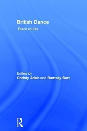 British Dance: Black Routes
