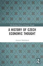 A History of Czech Economic Thought (Routledge History of Economic Thought)