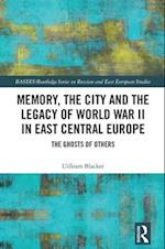 Memory, Forgetting and the Legacy of Post-1945 Displacement in Russia and Eastern Europe (Basees/ Routledge Series on Russian and East European Studies)