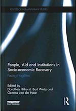 People, Aid and Institutions in Socio-Economic Recovery (Routledge Humanitarian Studies)