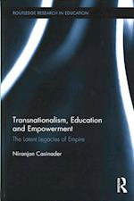 Transnationalism, Education and Empowerment af Niranjan Casinader